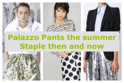 PALAZZO PANTS, THE SUMMER STAPLE THEN AND NOW