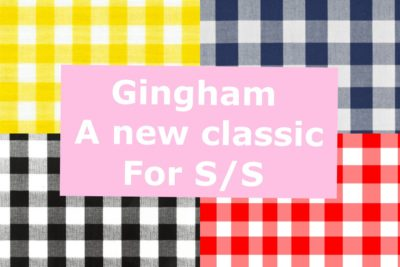 GINGHAM A NEW CLASSIC FOR SPRING/SUMMER.