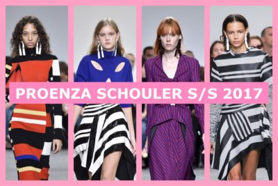 PROENZA SCHOULER ;  MY FAVORITE COLLECTIONS FOR S/S 2017