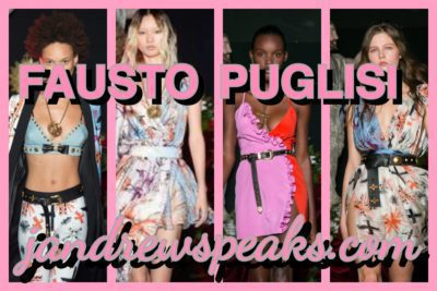 FAUSTO PUGLISI : MY FAVORITE COLLECTIONS S/S 2017