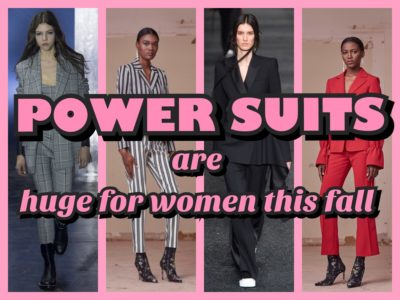POWER SUITS ARE HUGE FOR WOMEN THIS FALL