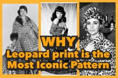 WHY LEOPARD PRINT IS THE MOST ICONIC PATTERN.