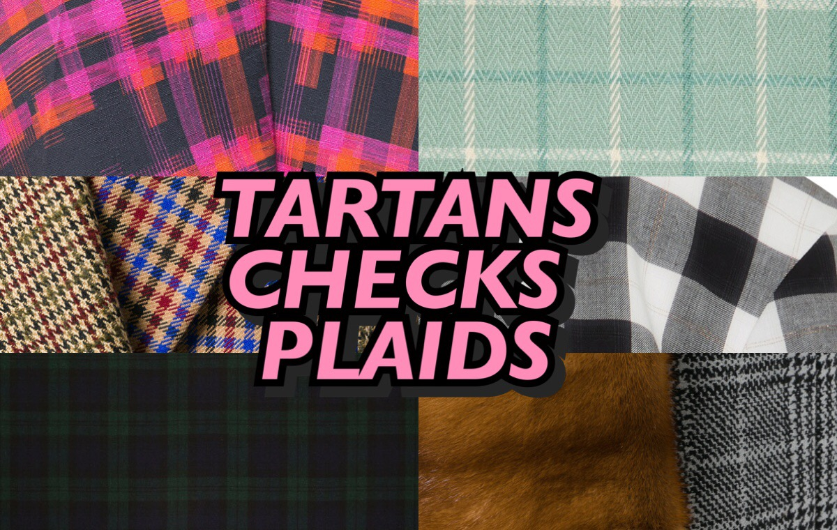 TARTANS, CHECKS & PLAIDS ARE THE MOST EXCITING TREND FOR FALL