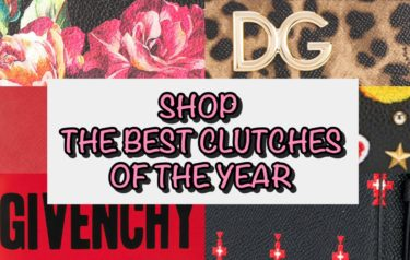 SHOP THE BEST CLUTCHES OF THE YEAR !