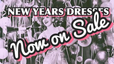 NEW YEARS DRESSES NOW ON SALE