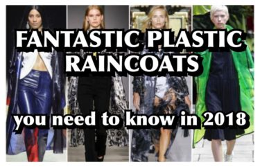 FANTASTIC PLASTIC RAINCOATS YOU NEED TO KNOW IN 2018