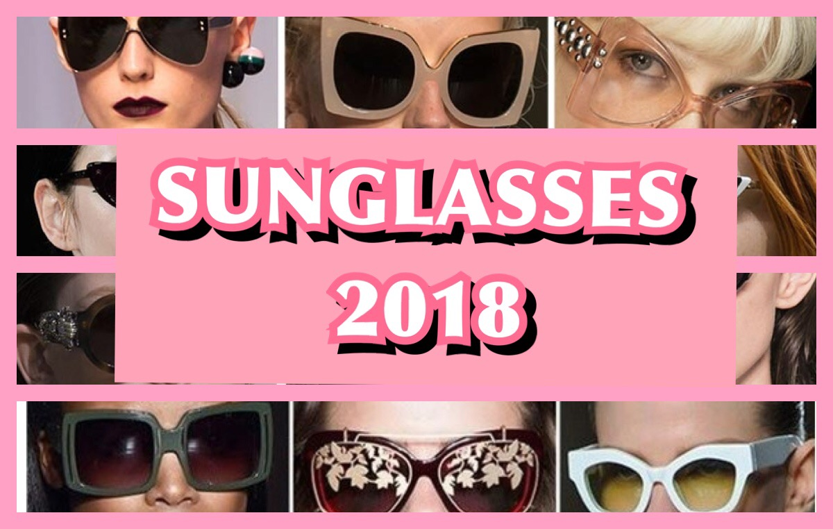 SEE AND GET ADVICE ON THE 4 MOST FABULOUS SUNGLASSES